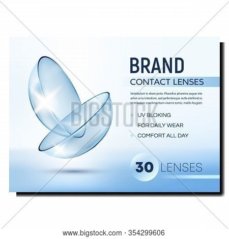 Contact Lenses Creative Advertising Poster Vector. Uv Blocking And Comfort Daily Wear Medical Lenses