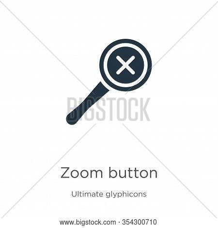 Zoom Button Icon Vector. Trendy Flat Zoom Button Icon From Ultimate Glyphicons Collection Isolated O