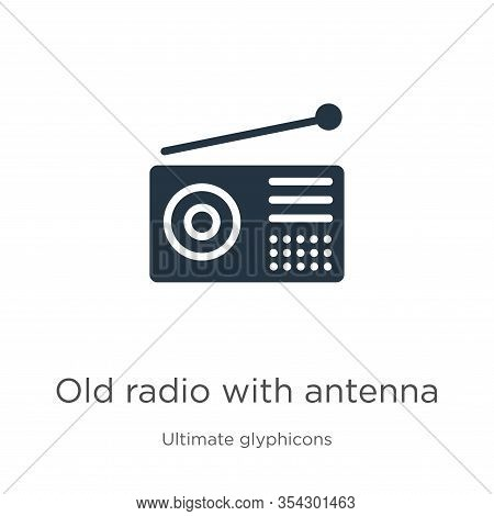 Old Radio With Antenna Icon Vector. Trendy Flat Old Radio With Antenna Icon From Ultimate Glyphicons