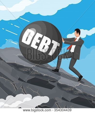 Businessman On Mountain Pushing Away Big Debt Weight. Business Man With Briefcase And Wrecking Ball.