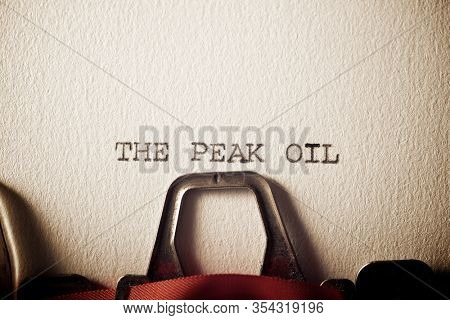 The sentence, The Peak Oil, written with a typewriter.