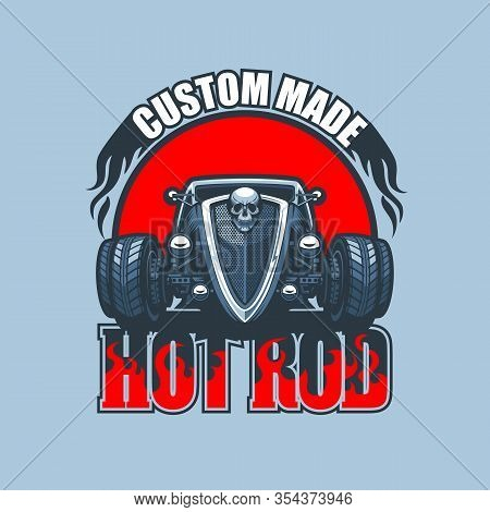 Custom Made Hot Rod Logo With Vintage Car On Red Background