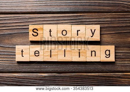Story Telling Word Written On Wood Block. Story Telling Text On Wooden Table For Your Desing, Top Vi