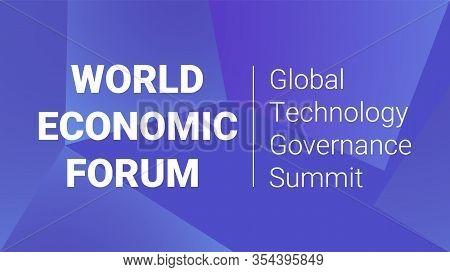 Organization Cooperation World Economic Forum 2020. Global Technology Governance Summit. Solution To