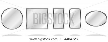 Mirror, A Set Of Mirrors Of Different Shapes Isolated. Vector, Cartoon Illustration Of A Realistic M
