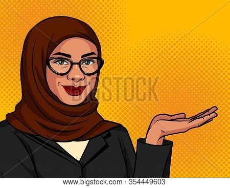 Vector Color Illustration In Pop Art Style. Muslim Woman In A Traditional Scarf And Glasses Shows So