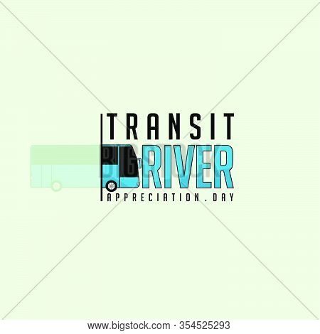 Transit Driver Appreciation Day Vector Illustration For Template Design