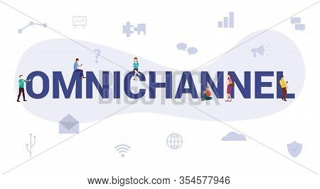Omnichannel Concept With Big Word Or Text And Team People With Modern Flat Style - Vector
