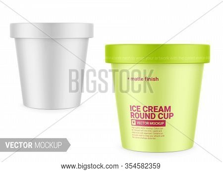 White Round Matte Ice Cream Cup. Photo-realistic Packaging Mockup Template With Sample Design. Vecto