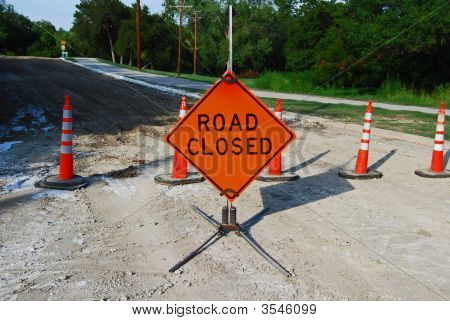 Road Closed Sign With Cones