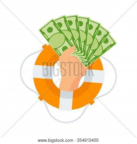 Hand With Bag Of Money Protrudes From Life Buoy. Fan Of Money In Fist. Loan Without Interest And Col