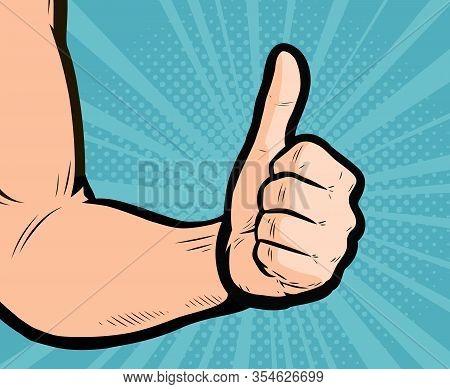 Thumb Up Hand Gesture. Retro Comic Pop Art Vector Illustration