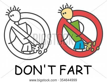 Funny Vector Farting Smelly Stick Man In Children's Style. Don't Fart Sign Red Prohibition. Stop Sym