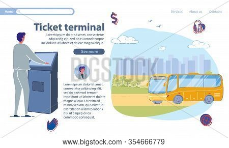 Special Equipment For Ticket Terminal, Slide. Man Suit Stands Near Terminal And Issues Bus Ticket. R