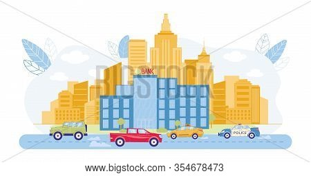 Bank Building Exterior In Cityscape With Skyscrapers On Background Flat Cartoon Vector Illustration.