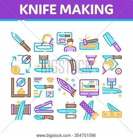 Knife Making Utensil Collection Icons Set Vector. Sharpening And Machine Knife Making, Sizes On Web