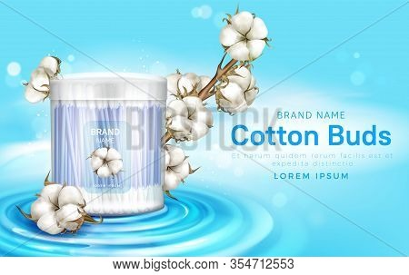 Cotton Buds In Plastic Container And Cotton Flowers. Vector Realistic Brand Poster With Swab On Stic