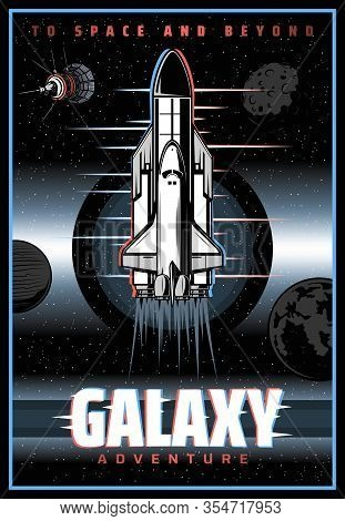 Spaceship Outer Space And Galaxy Exploration Retro Poster With Glitch Effect. Space Explorer Adventu