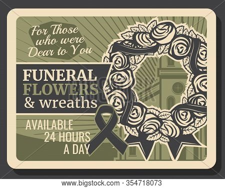 Funeral Flowers And Wreath Retro Poster. Burial Ceremony Service, Funeral Floral Decoration Organiza
