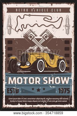 Motor Show Car Race Retro Poster. Vector Vintage Cars And Retro Vehicle Club Rarity Museum Exhibitio