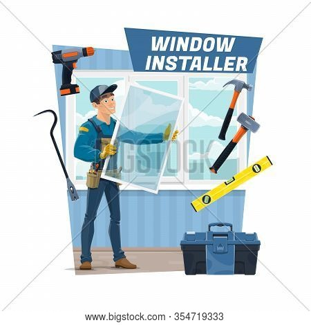 Window Installer Worker In Unoform With Hand Tools Install Glass Frame In House. Vector Electric Dri