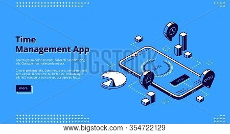 Time Management App Isometric Landing Page, Smartphone Application For Working Productivity, Effecti