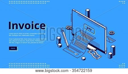 Invoice Isometric Landing Page. Large Bill For Tax Or Service Payment Coming Out Of Computer Desktop