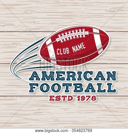 American Football Or Rugby Club Sticker Or Patch. Vector. Concept For Sticker, Patch, Logo, Print, S