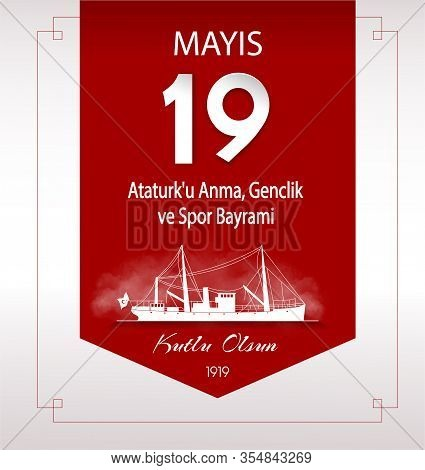 Red Vector Illustration Poster For Turkish National Holiday On May 19, The Commemoration Of Ataturk,