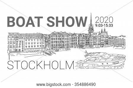 2020 Boat Show Sporting Event, Sketch City View. Exhibition Motor Boats And Sailing Yachts. Rigging