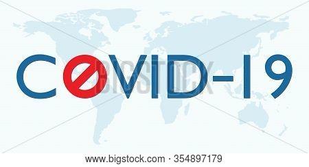 Covid 19 Coronavirus Vector Icon Sign Banner On World Map. Stop Novel Coronavirus Outbreak Covid-19