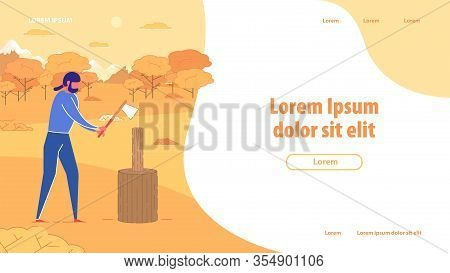 Chopping Wood Banner. Man With Axe In Hands Chop Wood Vector Illustration. Lumberjack Service. Cutti