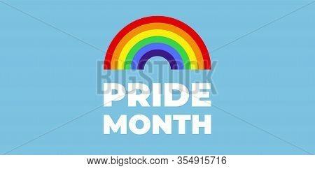 Colorful Rainbow. Pride Month. Lgbt Pride Banner.