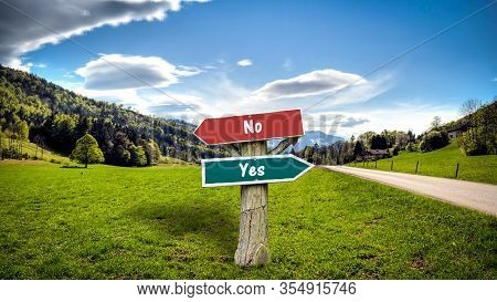 Street Sign The Direction Way To Yes Versus No