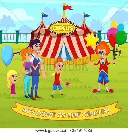 Advertising Flyer Welcome To The Circus Lettering. Entertaining Show Clowns For Children And Adults.