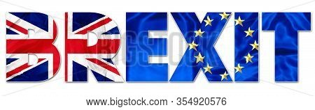 Brexit Text Banner On White Background. The Concept Of British United Kingdom Exits The European Uni