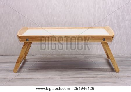 Bed Table For Having Breakfast In The Bed