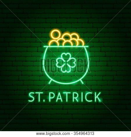 Gold Saint Patrick Neon Label. Vector Illustration Of Holiday Promotion.