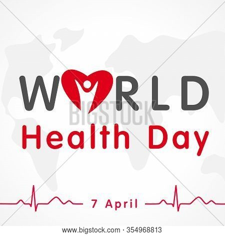 World Health Day 7 April, Map & Heart Lettering Banner. Concept Vector Illustration For Health Day W