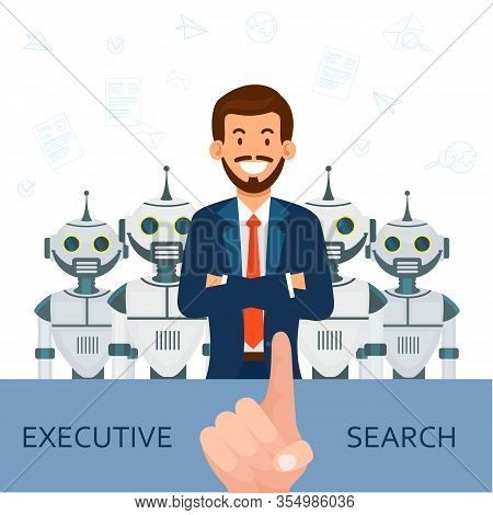 Man In Suit On Background Robots. Executive Search. Candidate For Position. Smiling Businessman In B