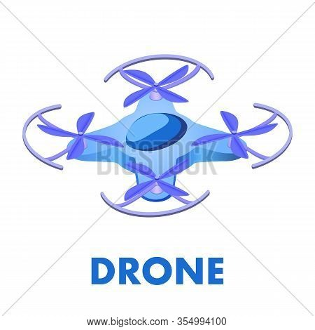 Unmanned Aerial Vehicle Isometric Illustration. Isolated Aircraft With Four Propellers. Flat Drone,