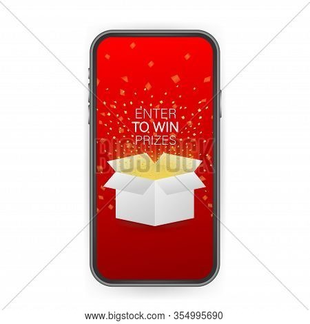 Enter To Win Prizes. Open Red Gift Box And Confetti On Smartphone Screen. Win Prize. Vector Stock Il