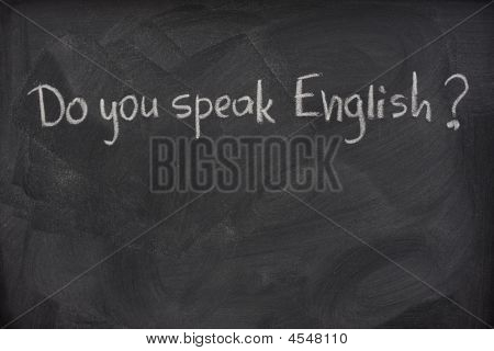 Do You Speak English Question On A Blackboard