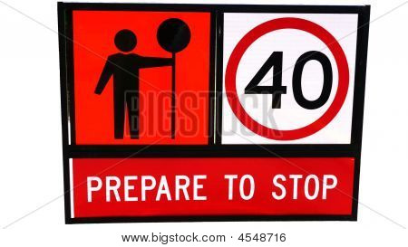 Prepare to stop traffic sign with tekst and graphics poster
