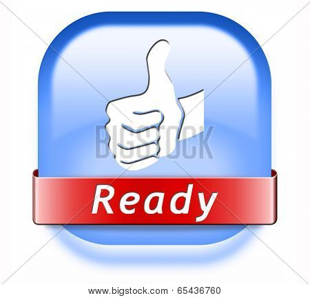 ready to go button start now