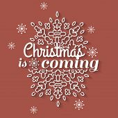 Christmas is coming card with snowflake ornament design. Vector illustration. poster