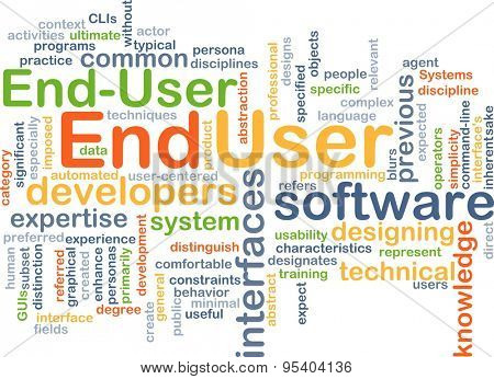 Background concept wordcloud illustration of end user