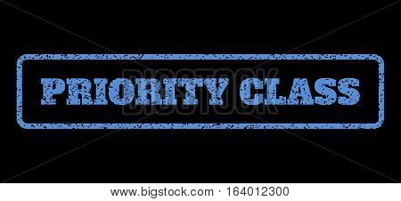 Blue rubber seal stamp with Priority Class text. Vector tag inside rounded rectangular shape. Grunge design and dirty texture for watermark labels. Horisontal sign on a black background.
