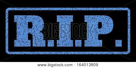 Blue rubber seal stamp with R.I.P. text. Vector tag inside rounded rectangular banner. Grunge design and dirty texture for watermark labels. Horisontal sticker on a black background.