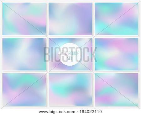Holographic blur backgrounds set. Smooth trendy textures. Vector illustrations collection for wallpapers card templates posters printed products or web design.
